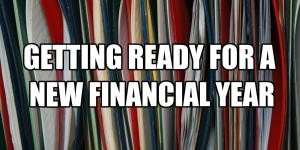 Getting Ready For A New Financial Year